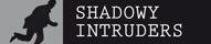 shadowy intruders